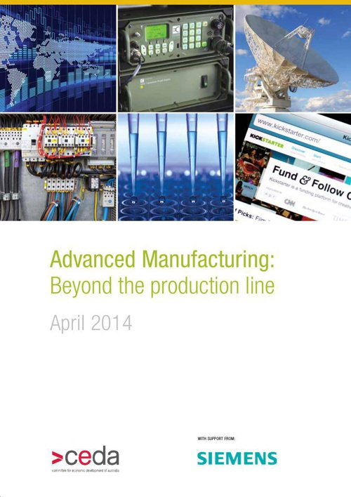 CEDA | Advanced Manufacturing: Beyond the production line 2014