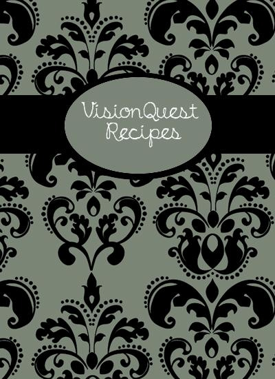VisionQuest Recipes