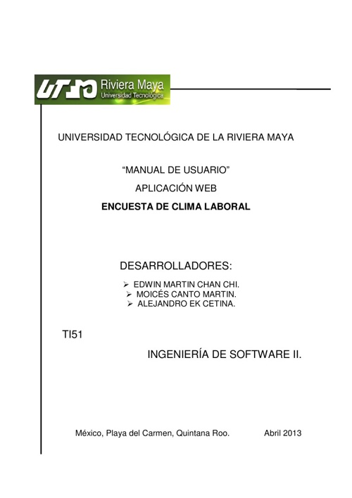 Ingenieria de Software II Encuesta de Clima Laboral TI51