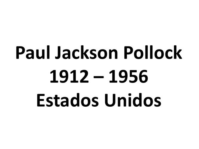 Vida e obra Jackson Pollock