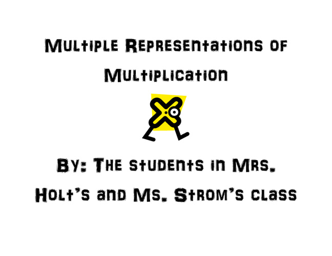 Multiple Representations of Multiplication