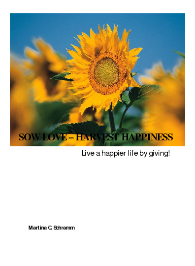 Sow Love - Harvest Happiness