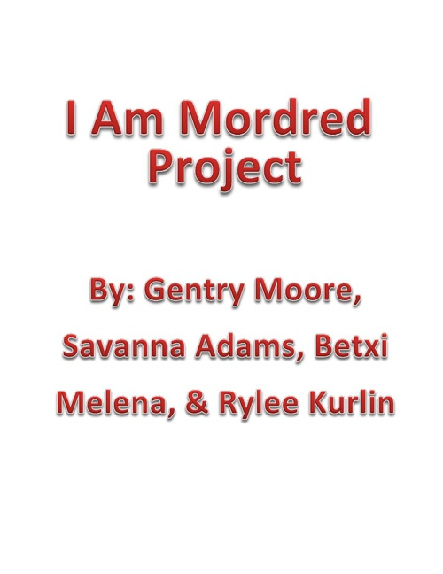 I Am Mordred Project