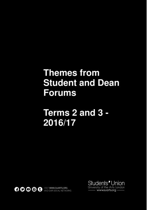 Student and Dean Forums Themes Report- Terms 2 and 3 2017