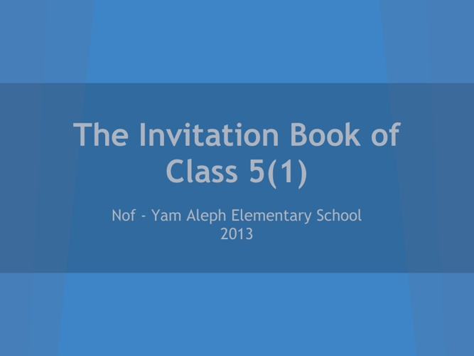 The Invitation Book of Class 5(1) 2013