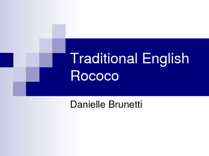 Danielle Brunetti Traditional English Powerpoint-Rococo