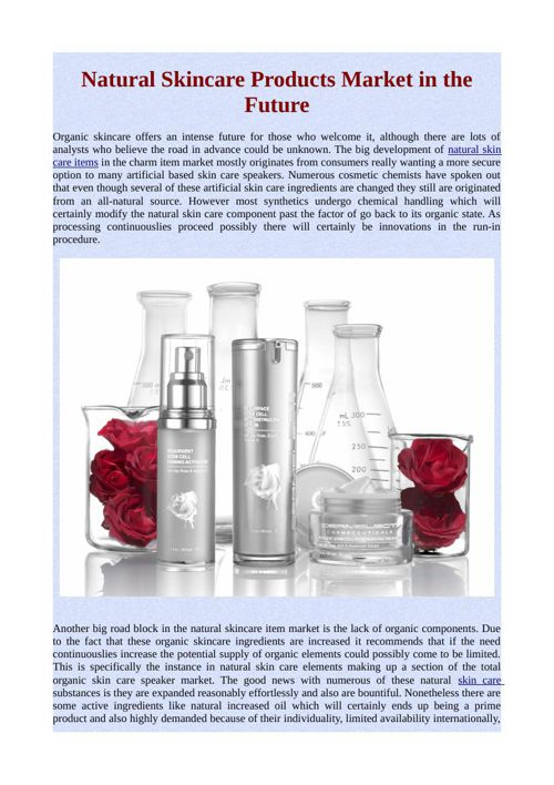 Natural Skincare Products Market in the Future