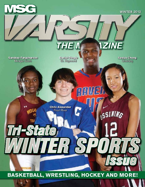 MSG Varsity's The Magazine Winter 2012 Edition