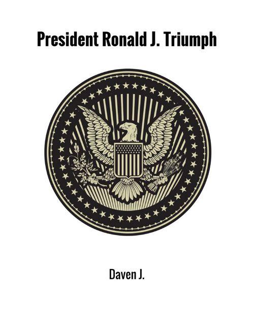 President Ronald J Triumph