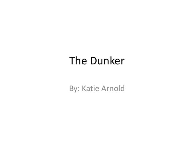 The Dunker