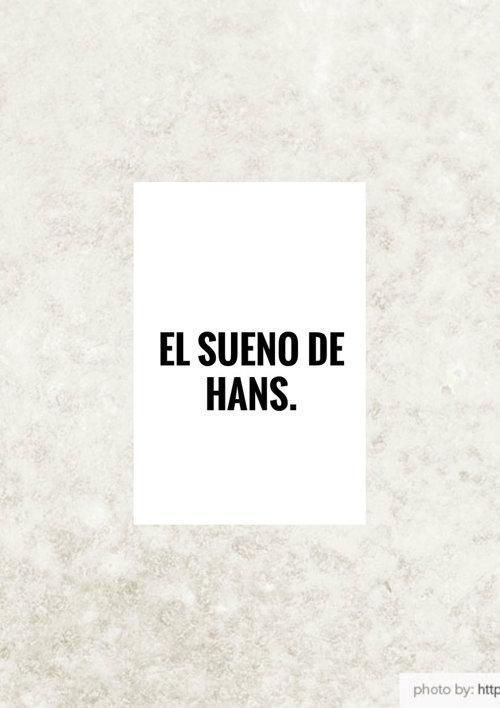 EL SUEÑO DE HANS