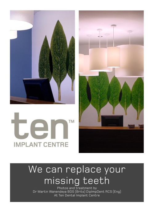 We can replace your missing teeth. Look inside to find out how.