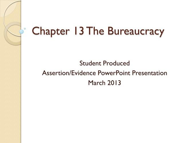 Ch. 13 The Bureaucracy