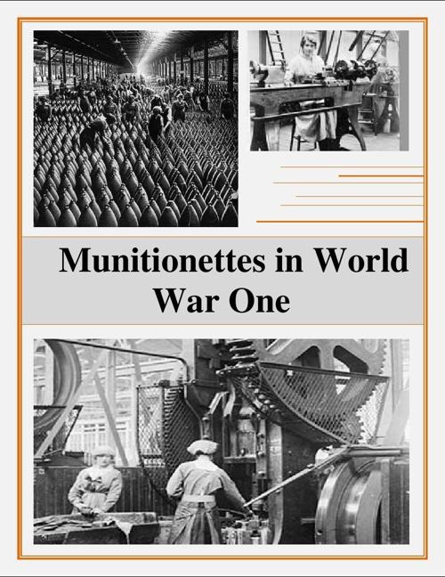 Munitionettes in World War One