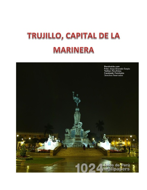 TRUJILLO, CAPITAL DE LA MARINERA