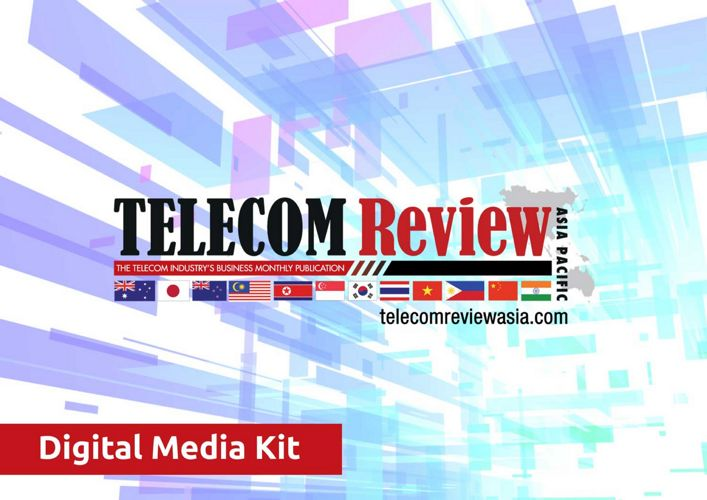 Telecom Review Asia Pacific Mediakit