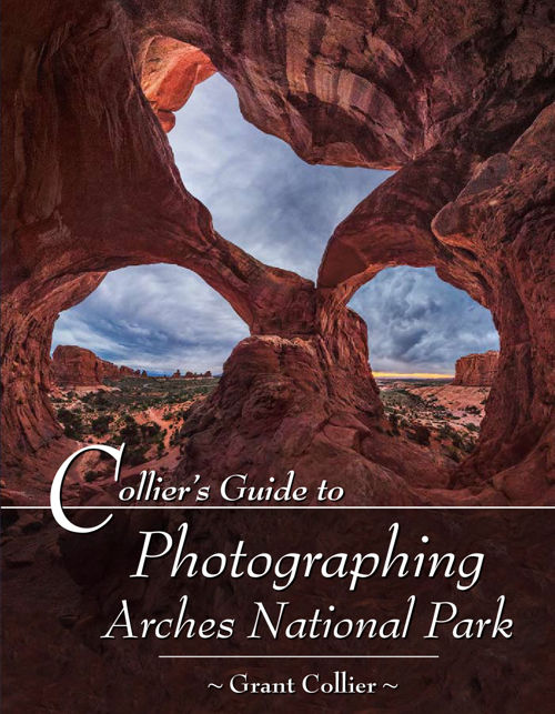 Collier's Guide to Photographing Arches National Park