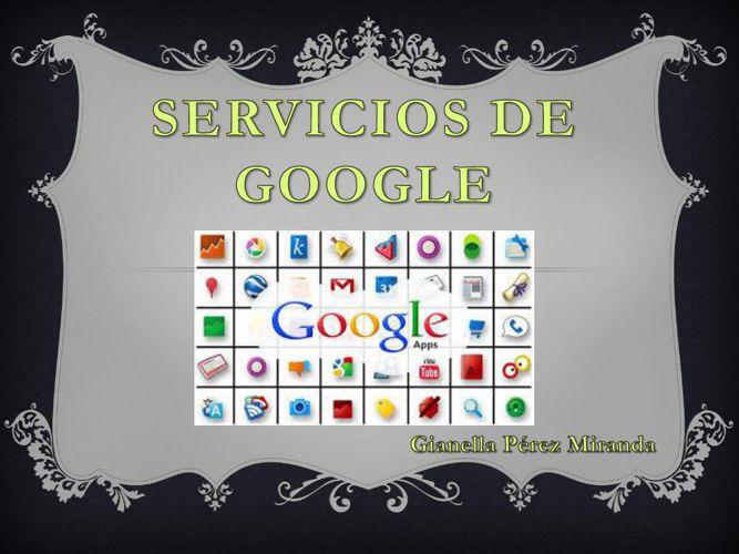 SERVICIOS DE GOOGLE-gianella perez