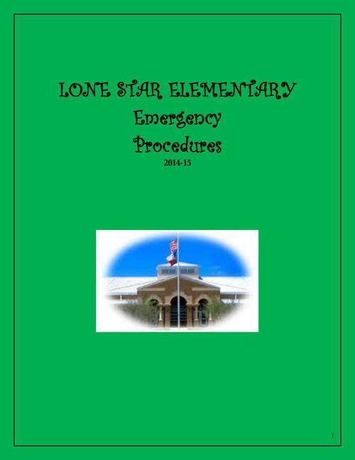 LONE_STAR_ELEMENTARY_2014-15 emergency procedures