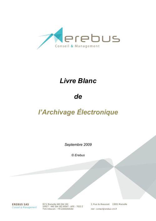 EREBUS_Archivage Electronique Livre Blanc_V1.0