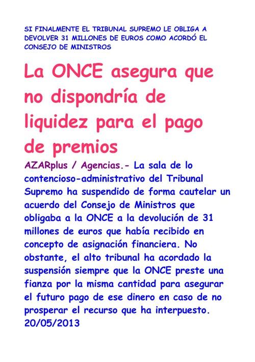 LA O.N.C.E. ASEGURA QUE NO PODRÁ PAGAR PREMIOS