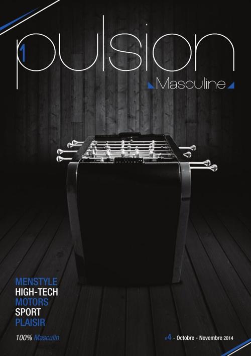1pulsion masculine # 4 // Octobre - Novembre 2014