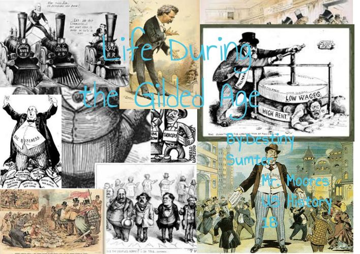 Life During the Gilded Age