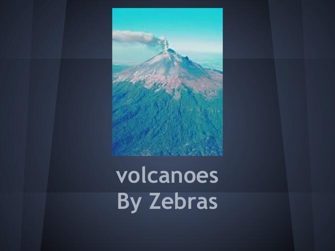 Volcanoes-Zebras (1)