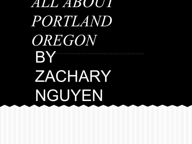 ALL ABOUT PORTLAND OREGON