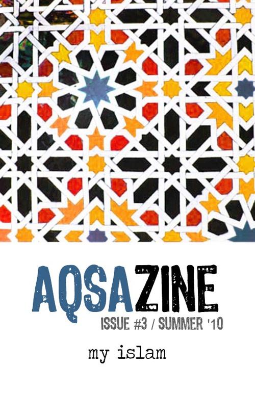 AQSAzine Issue 3: My Islam
