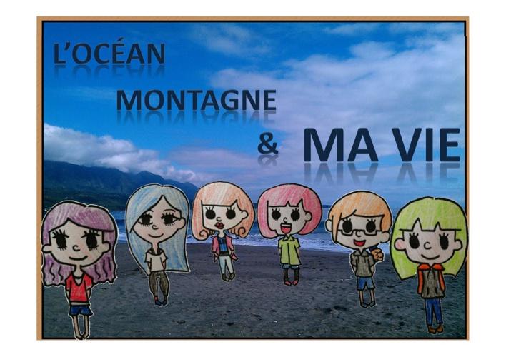 L'OCEAN MONTAGNE & MA VIE