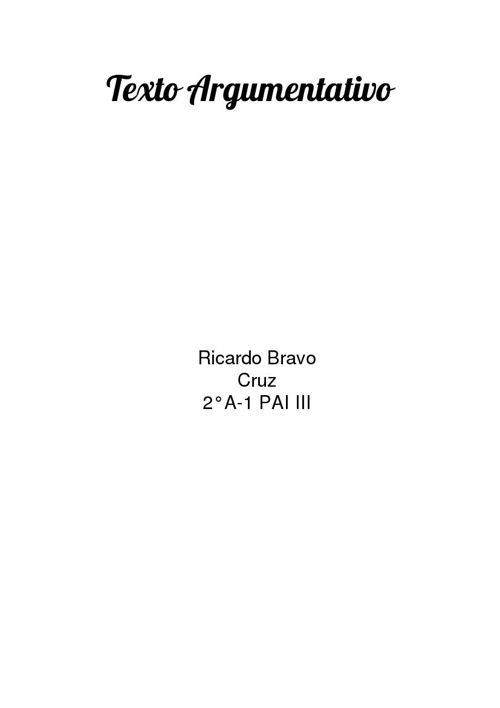 Ricardo Bravo Cruz 2ºA-1 Artículo Argumentativo (1)