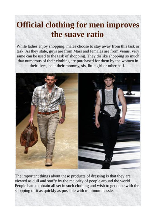 Official clothing for men improves the suave ratio