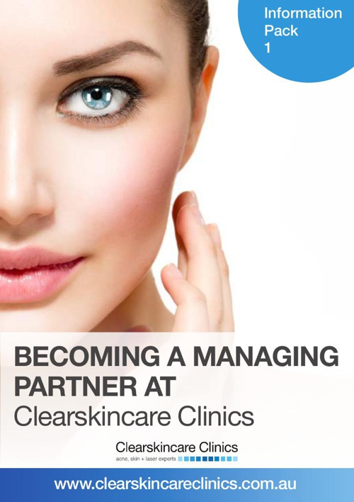 Clearskincare Clinics Managing Partner's Information Booklet 1