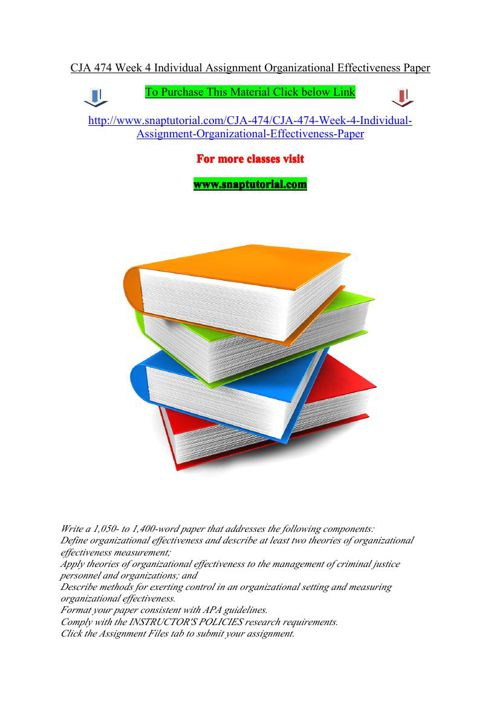 CJA 474 Week 4 Individual Assignment Organizational Effectivenes