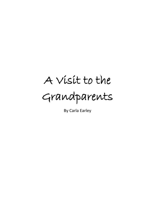 A Visit to the Grandparents
