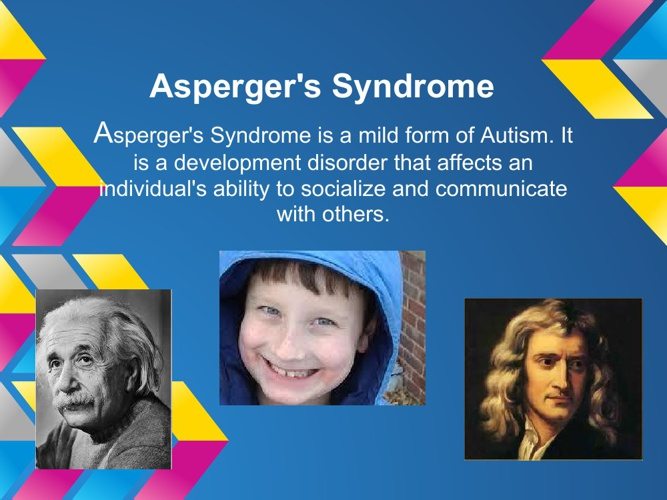 an analysis of aspergers disorder a mild form of autism What is autism spectrum disorder autism spectrum disorder (asd) refers to a group of complex neurodevelopment disorders characterized by repetitive and characteristic patterns of behavior and difficulties with.