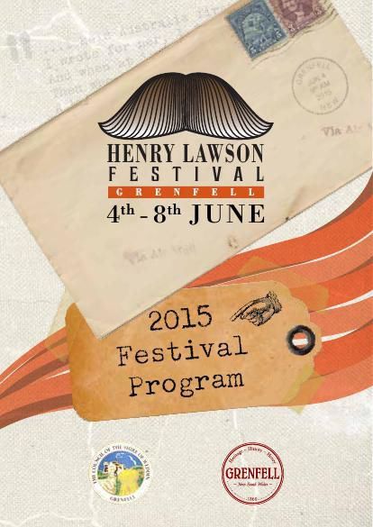 Henry Lawson Festival Program - 2015 - Grenfell, NSW