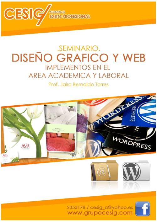 """""""Diseño Gráfico Y Web""""  Implementos en el Área Académica y Labor"""