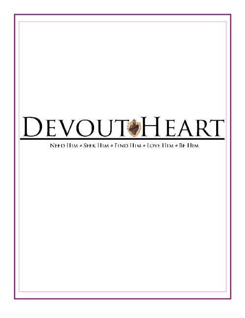 Devout Heart Seek Him Introduction