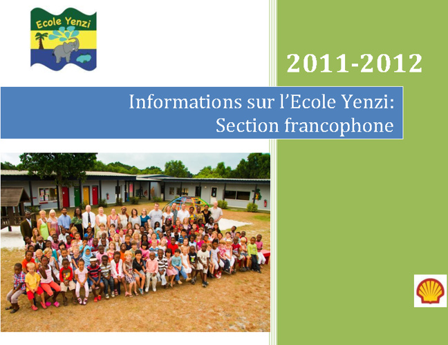 Informations sur l'Ecole Yenzi Section Francophone
