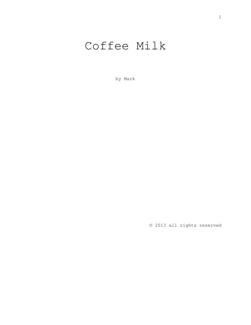 Coffee Milk Short Story