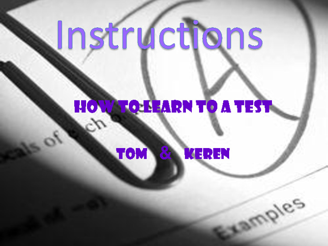 Instructions how to learn to a test