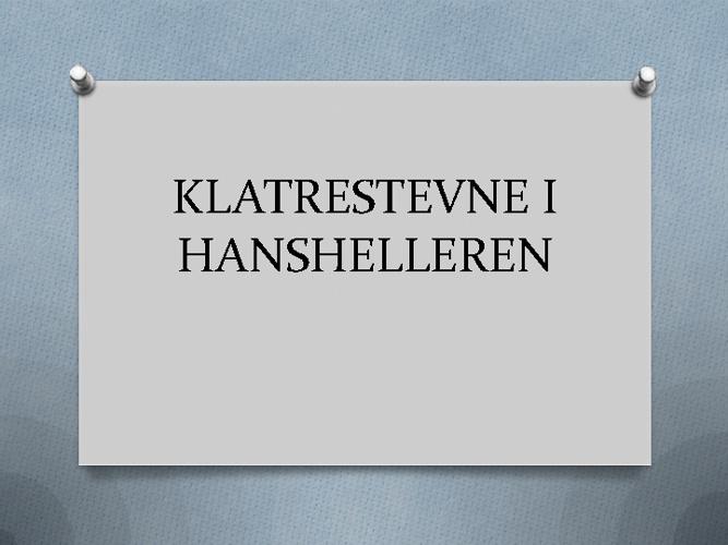 Klatrestevne i Hanshelleren