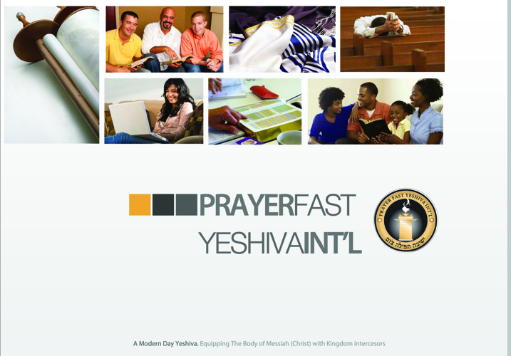 Prayer Fast Yeshiva Int'l - A Modern Day Yeshiva