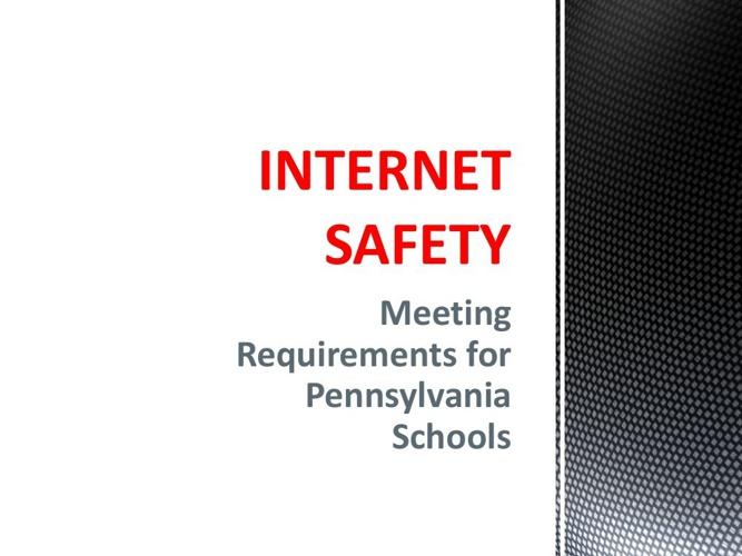 INTERNET SAFETY for Public Schools