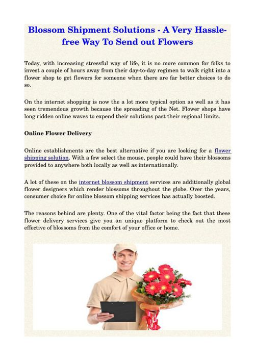 Blossom Shipment Solutions - A Very Hassle-free Way To Send out