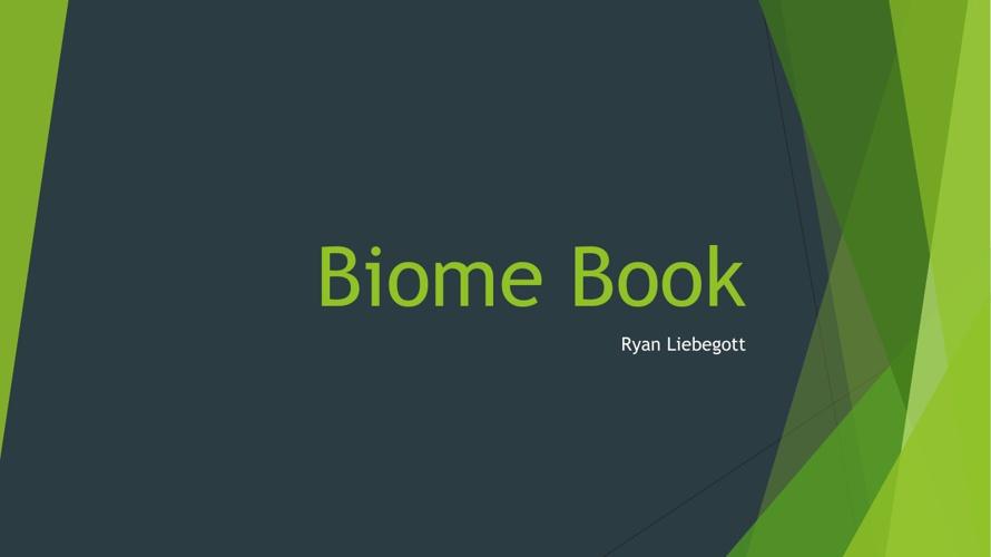 Biome Book - Ryan Liebegott