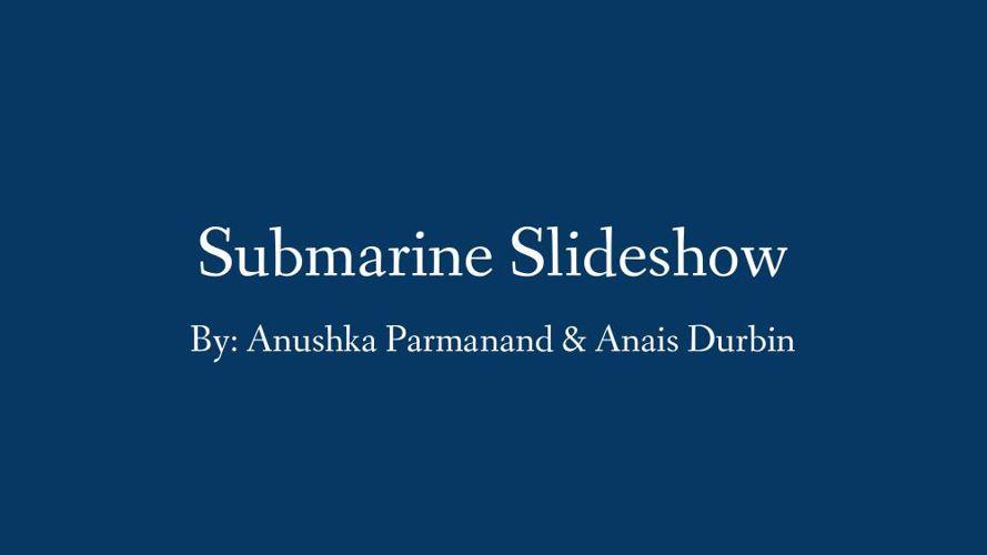 Submarine Slideshow
