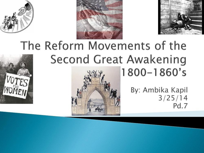 The Reform Movements of the Second Great Awakening
